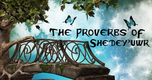 Universe of G-Minor - The Proverbs of Shedey'uwr